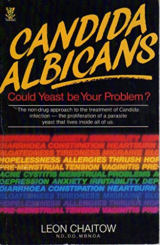 9780722511442: Candida Albicans: Could Yeast be Your Problem?