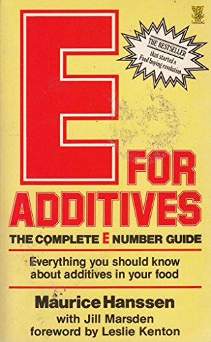 9780722511503: E. for Additives: The Complete E Number Guide