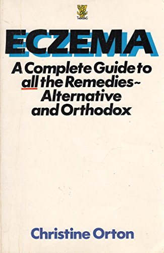 9780722511800: Eczema: a complete guide to all the remedies - alternative and orthodox