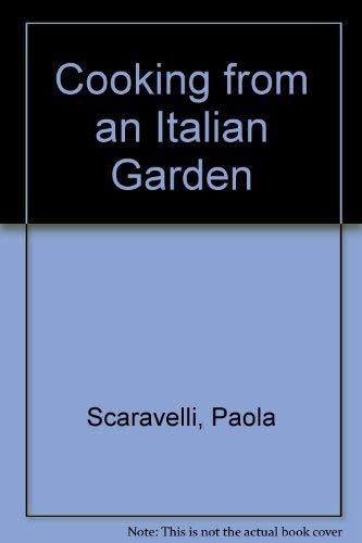 9780722511886: Cooking from an Italian Garden