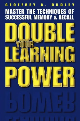 9780722512111: Double Your Learning Power: Master the Techniques of Successful Memory and Recall