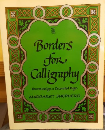 9780722512746: Borders for Calligraphy : How to Design a Decorated Page