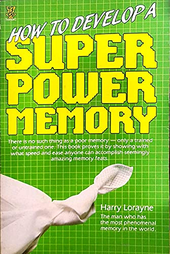 9780722513163: How to Develop a Super Power Memory