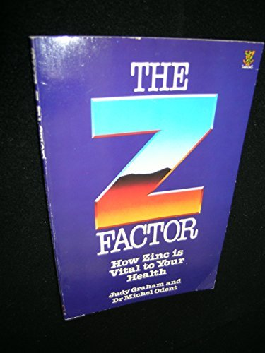 9780722513293: The Z Factor: How Zinc Is Vital to Your Health