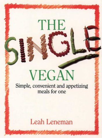 9780722514542: The Single Vegan: Simple, Convenient and Appetizing Meals For One