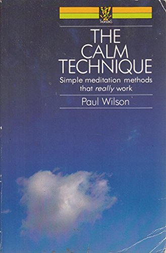 9780722514689: Calm Technique: Simple Meditation Techniques That Really Work