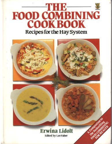 9780722515006: The Food Combining Cookbook: Recipes for the Hay System