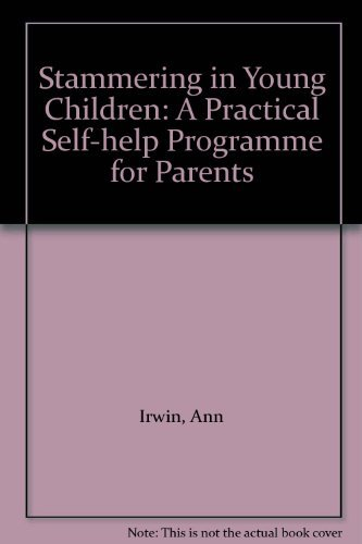 9780722516409: Stammering in Young Children: A Practical Self-help Programme for Parents