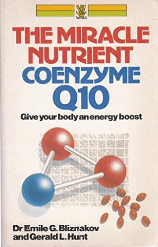 9780722517154: Miracle Nutrient Coenzyme Q10: Give Every Cell in Your Body an Energy Boost