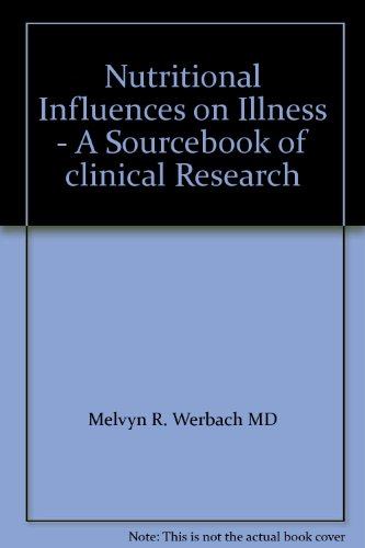 9780722517260: Nutritional Influences on Illness - A Sourcebook of clinical Research