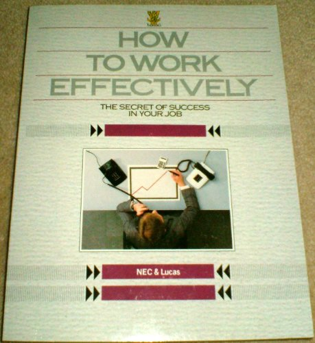 9780722517635: How to Work Effectively