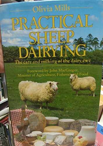 9780722518809: Practical Sheep Dairying: Care and Milking of the Dairy Ewe