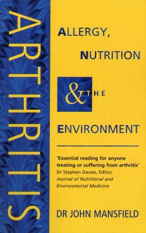9780722519035: Arthritis: Allergy, Nutrition & The Environment