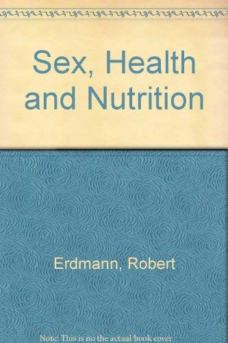 9780722522301: Sex, Health and Nutrition