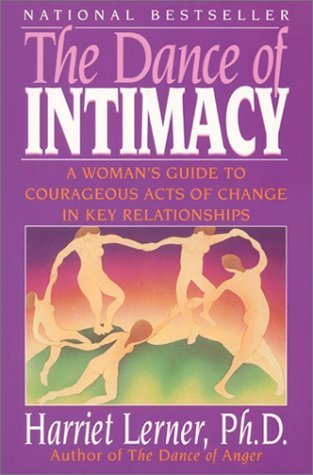 9780722523100: The Dance of Intimacy: Woman's Guide to Courageous Acts of Change in Key Relationships