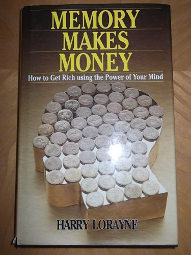 9780722523162: Memory Makes Money: How to Get Rich Using the Power of Your Mind