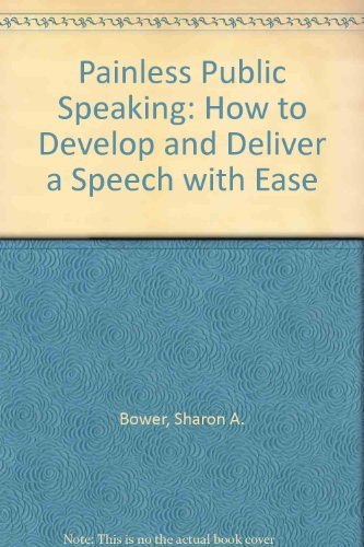 9780722524145: Painless Public Speaking: How to Develop and Deliver a Speech with Ease