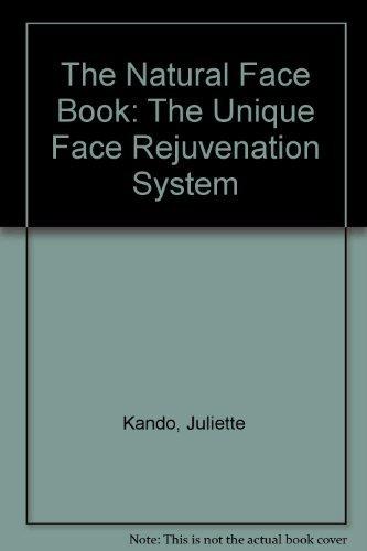 9780722524480: The Natural Face Book: The Unique Face Rejuvenation System