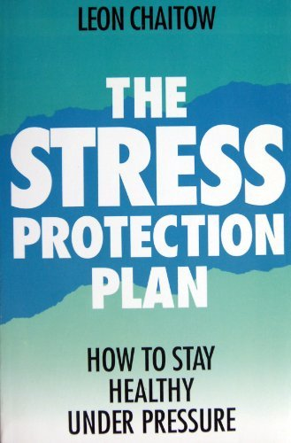9780722525012: The Stress Protection Plan: How to Stay Healthy Under Pressure