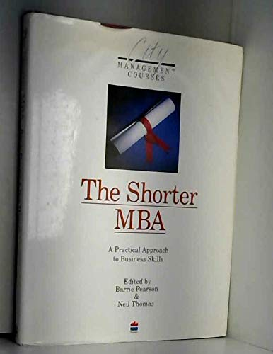 9780722525074: The Shorter MBA