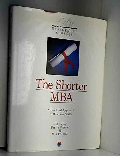 9780722525074: The Shorter MBA