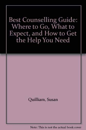 Best Counselling Guide: Where to Go, What to Expect and How to Get the Help You Need