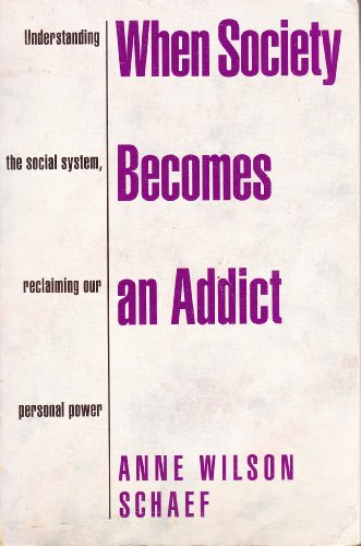 9780722526392: When Society Becomes an Addict