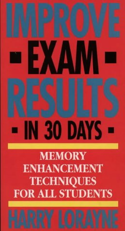 9780722526408: Improve Exam Results in 30 Days: Memory Enhancement Techniques for All Students