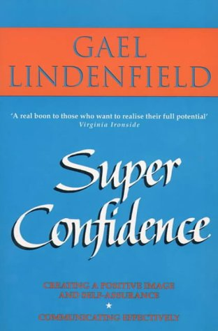 9780722526514: Super Confidence: Woman's Guide to Getting What You Want Out of Life