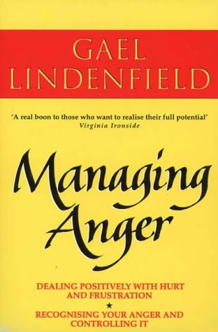 9780722527153: Managing Anger: Positive Strategies for Dealing with Destructive Emotions