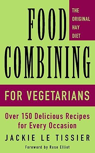 9780722527634: Food Combining for Vegetarians
