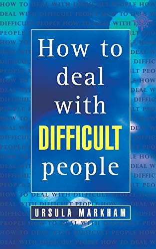 9780722527641: How to Deal With Difficult People (Thorsons Business S)