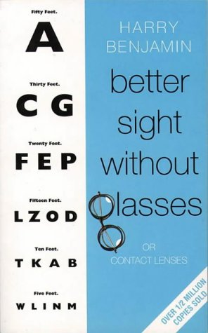 9780722527702: Better Sight Without Glasses: Or Contact Lenses