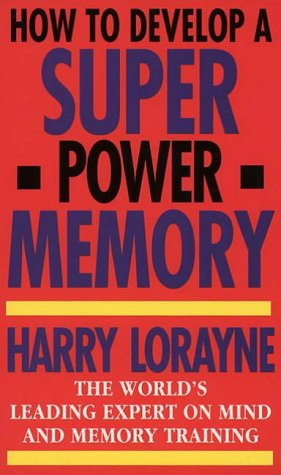 9780722527849: How to Develop a Super-power Memory