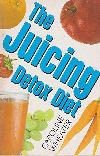 9780722528389: The Juicing Detox Diet