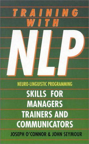 9780722528532: Training With NLP (Neuro-Linguistic Programming): Skills for trainers, managers and communicators