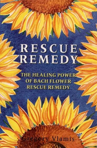 9780722529485: Rescue Remedy: Healing Power of Bach Flower Rescue Remedies