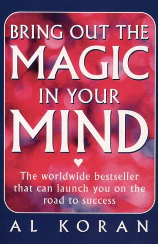 9780722529690: Bring Out the Magic in Your Mind: The worldwide bestseller that can launch you on the road to success