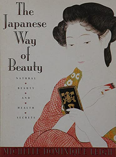 9780722529768: THE JAPANESE WAY OF BEAUTY: Natural Beauty and Health Secrets