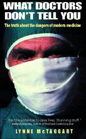 9780722530245: What Doctors Don't Tell You: The Truth About the Dangers of Modern Medicine