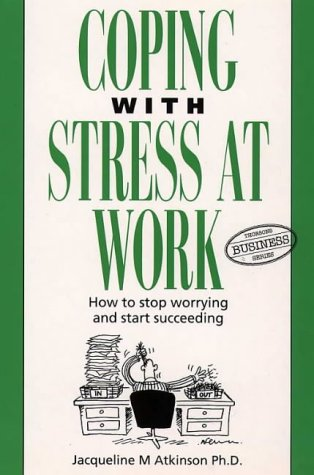 9780722530955: Coping with Stress at Work (Thorsons Business)