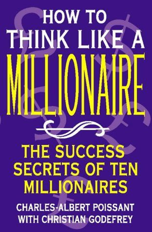9780722531051: How to Think Like a Millionaire: Ten of the Richest Men in the World and the Secrets of Their Success