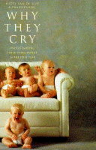 9780722531617: Why They Cry: Understanding Child Development in the First Year