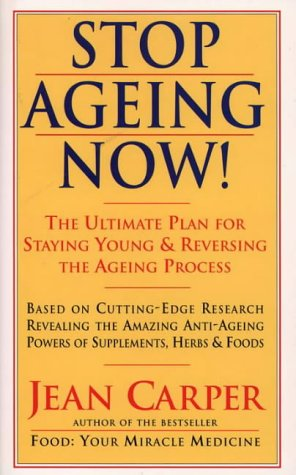 9780722531877: Stop Ageing Now: Ultimate Plan for Staying Young and Reversing the Ageing Process