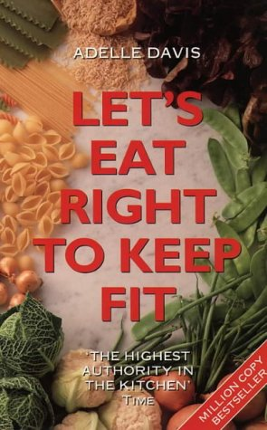 9780722532034: Let's Eat Right to Keep Fit
