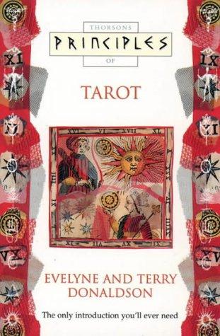 Principles of Tarot: Evelyne Donaldson