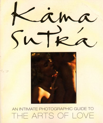9780722532379: Kama Sutra: An Intimate Photographic Guide to the Arts of Love