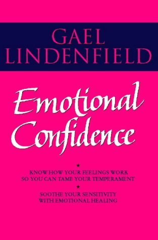 9780722532454: Emotional Confidence: Simple Steps to Understanding and Controlling Your Feelings