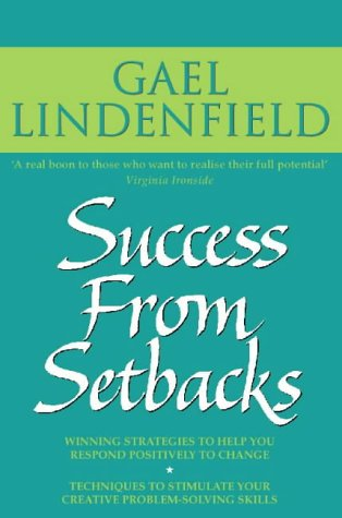 9780722532461: Success from Setbacks: Simple Steps to Help You Respond Positively to Change