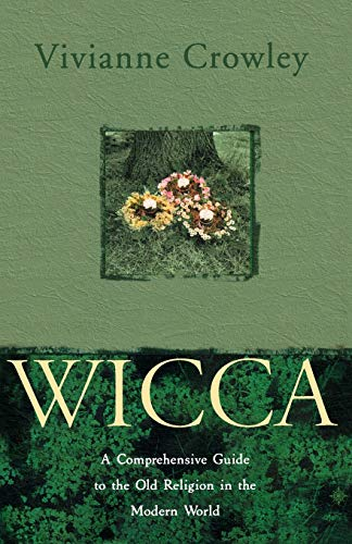 9780722532713: Wicca: A comprehensive guide to the Old Religion in the modern world